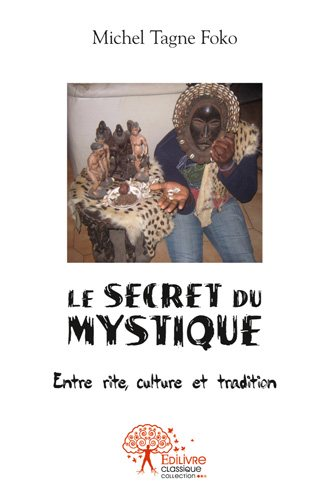 Le secret du mystique
