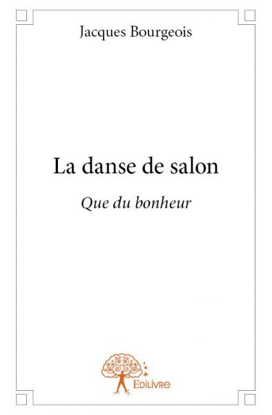 Livre l 39 actualit edilivre for Youtube danse de salon