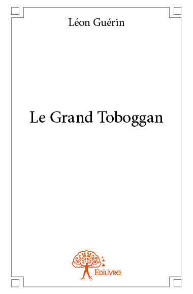 Le Grand Toboggan