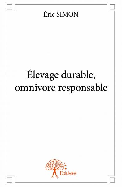 Élevage durable, omnivore responsable