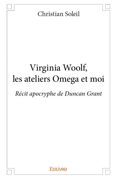 Virginia Woolf, les ateliers Omega et moi