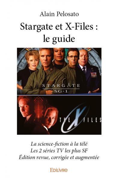 Stargate et X-Files : le guide