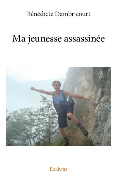 Ma jeunesse assassinée