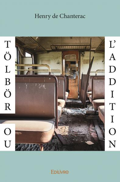 Tölbör <i>ou</i> L&#39;Addition