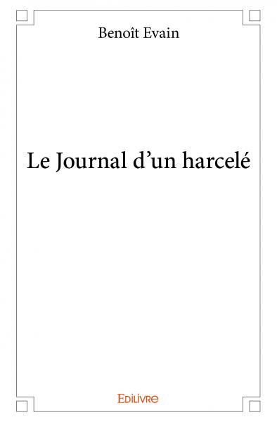 Le Journal d'un harcelé
