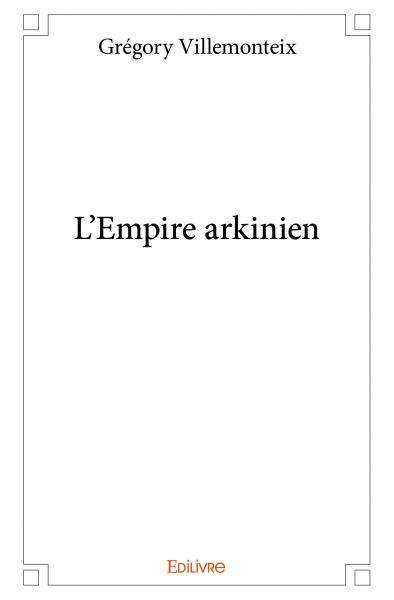 L'Empire arkinien