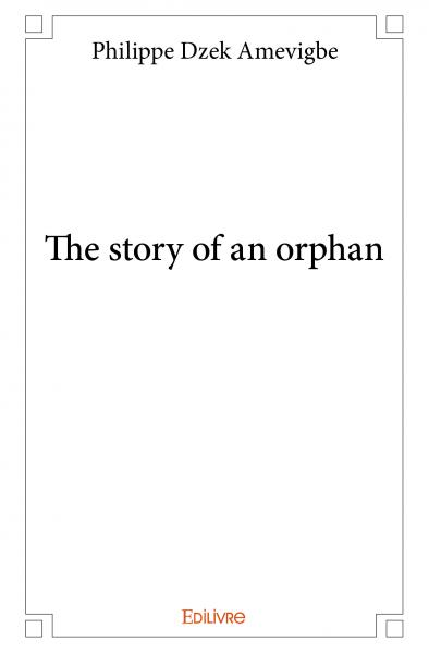 The story of an orphan