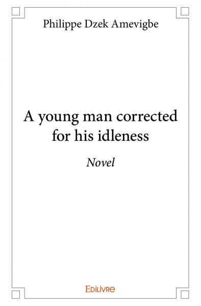 A young man corrected for his idleness
