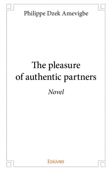 The pleasure of authentic partners