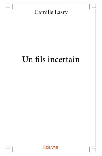 Un fils incertain