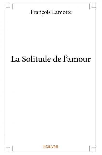 La Solitude de l'amour