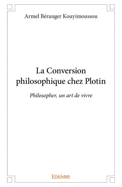 La Conversion philosophique chez Plotin