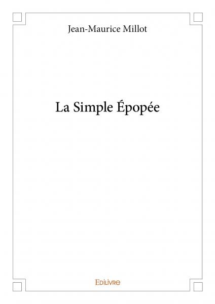 La Simple Épopée