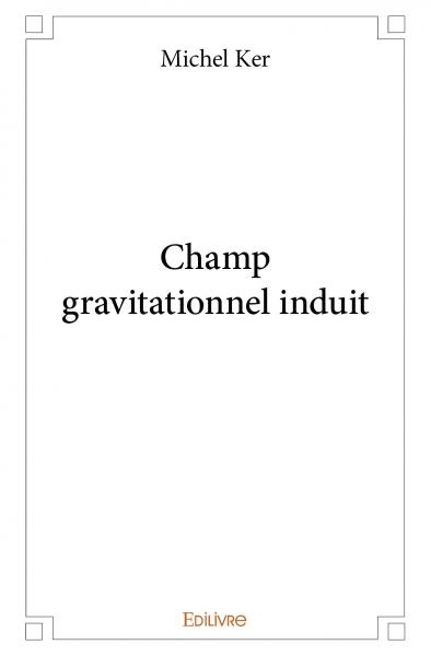 Champ gravitationnel induit