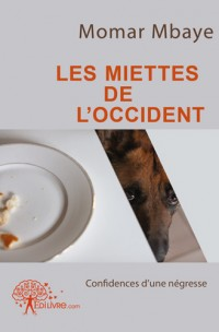 Les Miettes de l'Occident