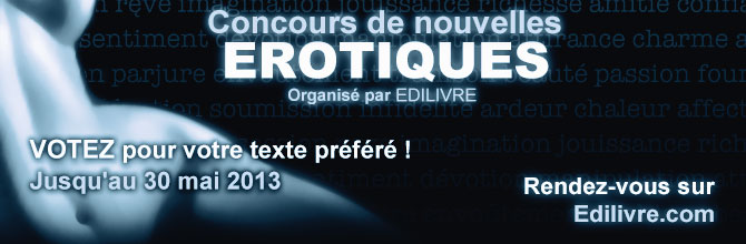 Concours de nouvelles Erotiques - Votez
