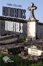 HOMONYMES MORTELS