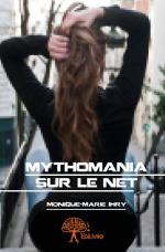 Mythomania sur le Net