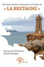 Recueil de nouvelles et chroniques Club Auteurs Bretagne