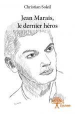Jean Marais, le dernier héros