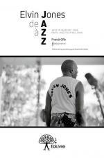 Elvin Jones de A à ZZ