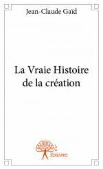 La Vraie Histoire de la création