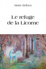 Le refuge de la Licorne
