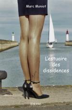L'estuaire des dissidences