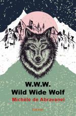 W.W.W.<br/> Wild Wide Wolf