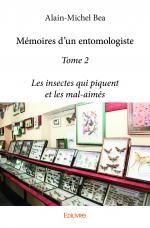 Mémoires d'un entomologiste - Tome 2