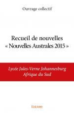 Recueil de nouvelles « Nouvelles Australes 2015 »