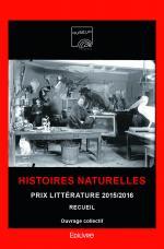 Histoires naturelles - Prix Littérature 2015-2016