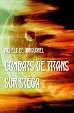 Combats de titans sur Stéga