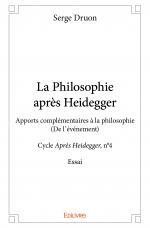La Philosophie après Heidegger