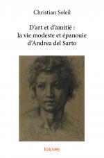 D'art et d'amitié : la vie modeste et épanouie d'Andrea del Sarto