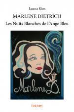 MARLENE DIETRICH Les Nuits Blanches de l'Ange Bleu