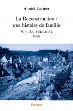 La Reconstruction : une histoire de famille