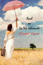 Karl <i>ou</i> La Vie retrouvée