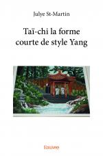 Taï-chi la forme courte de style Yang