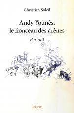 Andy Younès, le lionceau des arènes