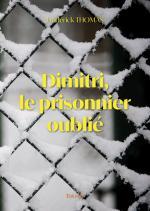 Dimitri, le prisonnier oublié