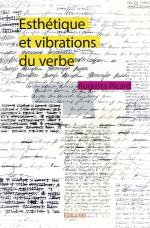 Esthétique et vibrations du verbe