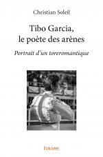 Tibo Garcia, le poète des arènes