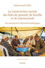 La construction sociale des faits de parenté, de famille et de communauté