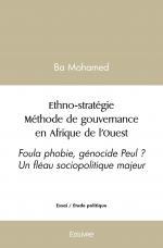 Ethno-stratégie Méthode de gouvernance en Afrique de l'Ouest