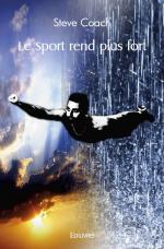Le Sport rend plus fort