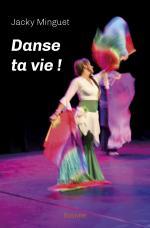 Danse ta vie !