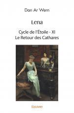 Lena - Cycle de l'Étoile XI - Le Retour des Cathares