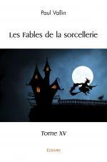 Les Fables de la sorcellerie - Tome XV