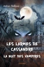 Les larmes de Cassandre - La nuit des vampires
